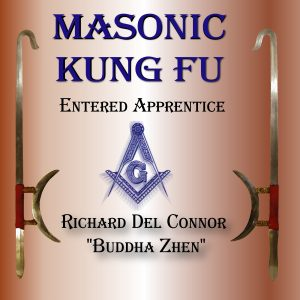 Audiobook Masonic Kung Fu by Richard Del Connor